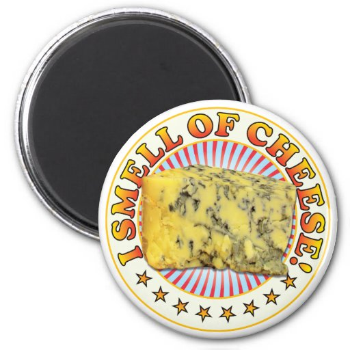 Smell Of Cheese Refrigerator Magnet