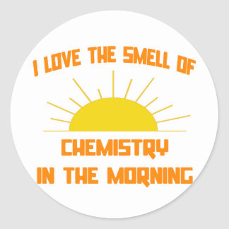 Smell of Chemistry in the Morning Classic Round Sticker
