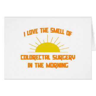 Smell of Colorectal Surgery in the Morning Card