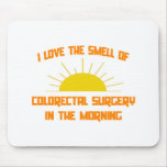 Smell of Colorectal Surgery in the Morning Mouse Pad