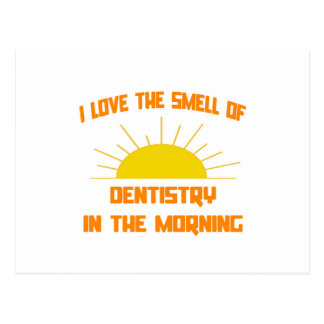 Smell of Dentistry in the Morning Postcard