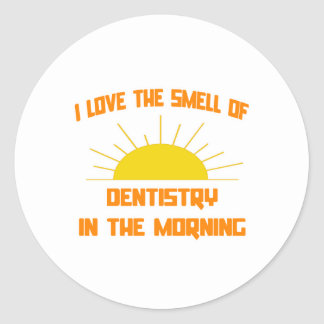 Smell of Dentistry in the Morning Classic Round Sticker