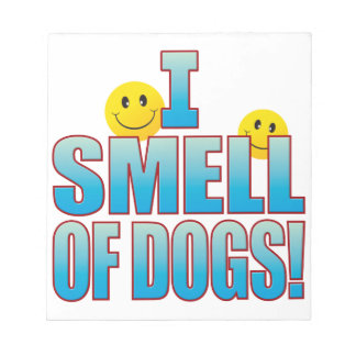 Smell Of Dogs Life B Note Pad