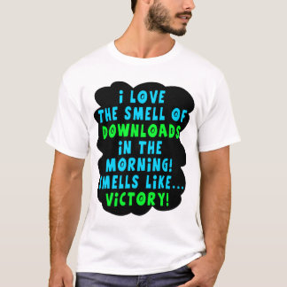 Smell of Downloads  Funny Cult Movie Shirt