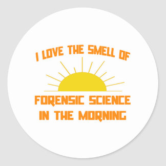 Smell of Forensic Science in the Morning Classic Round Sticker