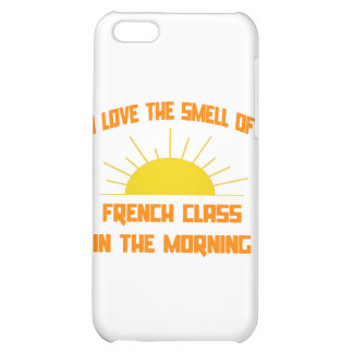 Smell of French Class in the Morning iPhone 5C Cases