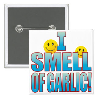 Smell Of Garlic Life B Button