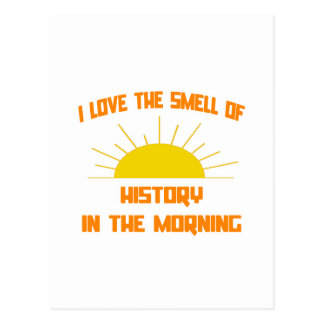 Smell of History in the Morning Postcard