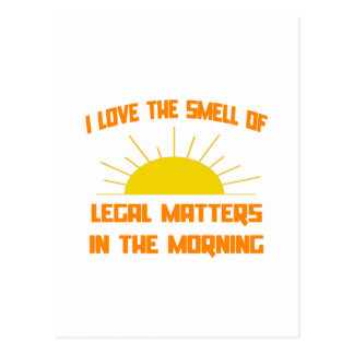 Smell of Legal Matters in the Morning Postcard