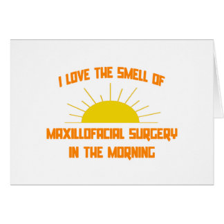 Smell of Maxillofacial Surgery in the Morning Cards