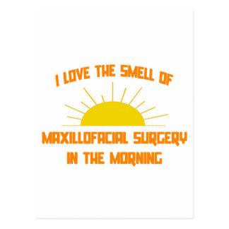 Smell of Maxillofacial Surgery in the Morning Postcard