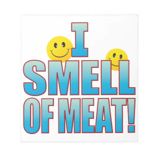 Smell Of Meat Life B Notepad