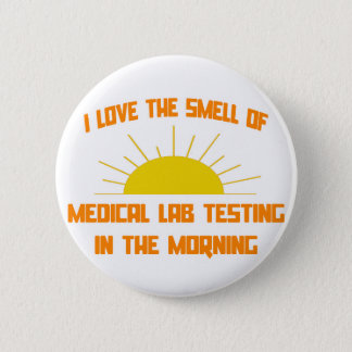 Smell of Medical Lab Testing in the Morning Button