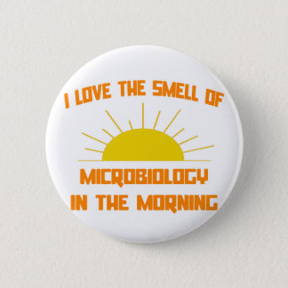 Smell of Microbiology in the Morning Pinback Button