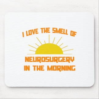 Smell of Neurosurgery in the Morning Mouse Pads