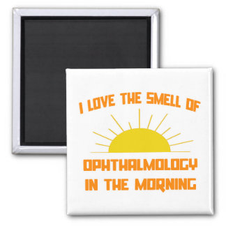 Smell of Ophthalmology in the Morning Refrigerator Magnets