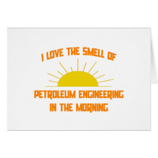 Smell of Petroleum Engineering in the Morning Cards