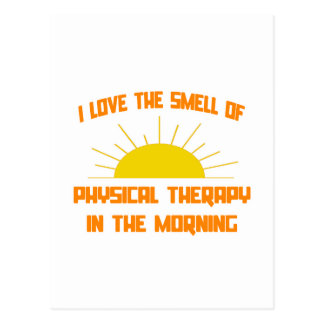 Smell of Physical Therapy in the Morning Postcard
