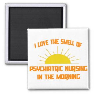 Smell of Psychiatric Nursing in the Morning Magnet