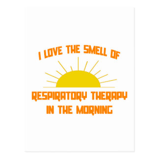 Smell of Respiratory Therapy in the Morning Postcard