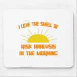 Smell of Risk Analysis in the Morning Mouse Pad