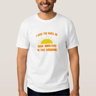 Smell of Risk Analysis in the Morning T-shirt