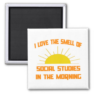 Smell of Social Studies in the Morning 2 Inch Square Magnet