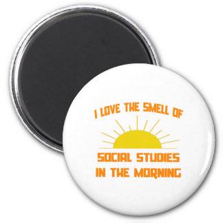 Smell of Social Studies in the Morning Fridge Magnets