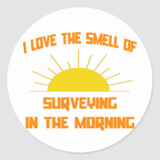 Smell of Surveying in the Morning Round Stickers