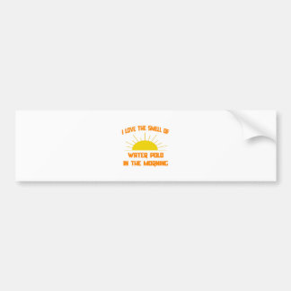 Smell of Water Polo in the Morning Car Bumper Sticker