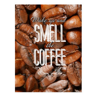 Smell the coffee postcards