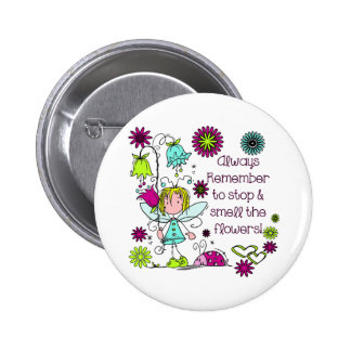 Smell the Flowers Pin