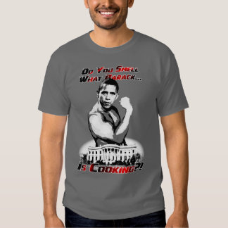 Smell What Barack Is Cookin'? T-Shirt
