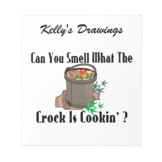 Smell What The Crock Is Cooking Notepad