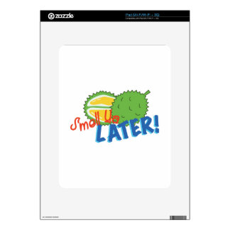 Smell Ya Later Decal For The iPad