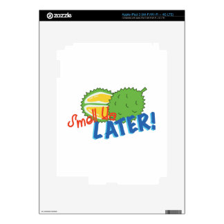 Smell Ya Later iPad 3 Decals