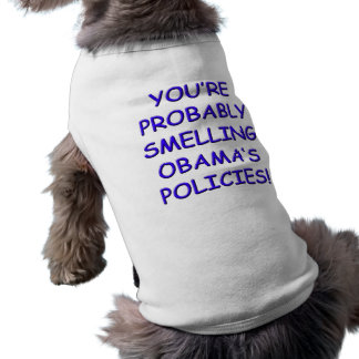 Smelling Obama's Policies Pet Tee