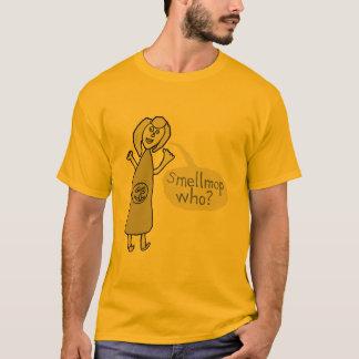 Smellmop Who? T-Shirt