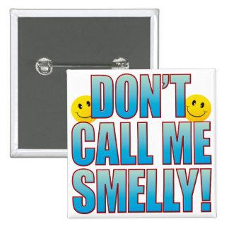 Smelly Call Life B Button