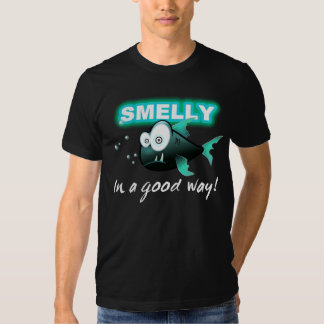 SMELLY, In a good way! Tee Shirt