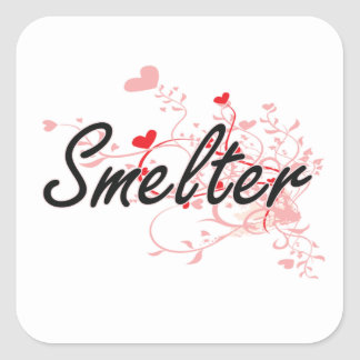 Smelter Artistic Job Design with Hearts Square Sticker