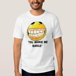 """smile1_46368_1_, """"YOU MAKE ME SMILE"""" T-shirt"""