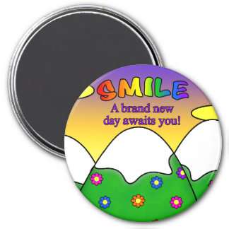Smile A Brand New Day Awaits You Round Magnet