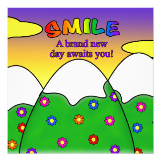 Smile A Brand New Day Awaits You Square Print
