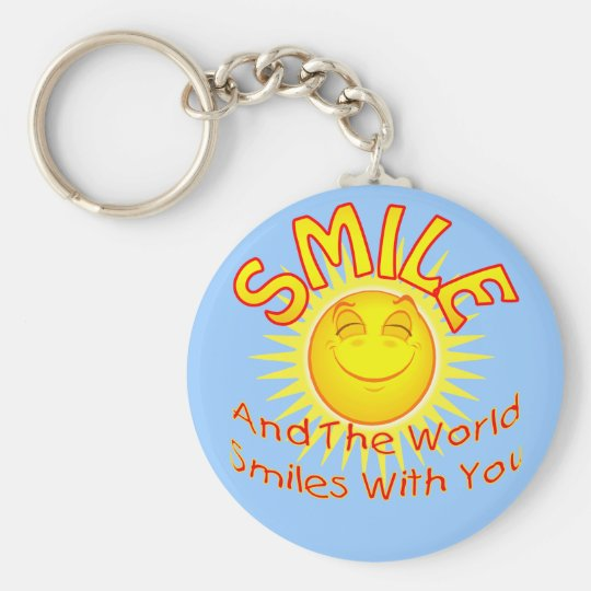 Smile and the World Smiles with You (2) Keychain
