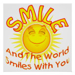 Smile and the World Smiles with You (2) Print
