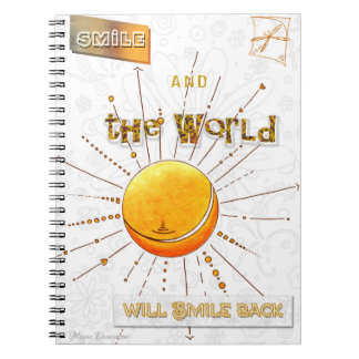 Smile and the World will Smile Back Notebook