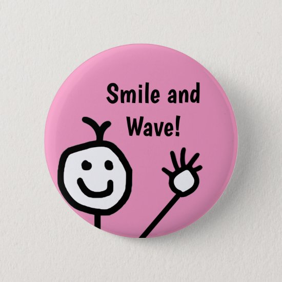 Smile and Wave Pink Happy Button