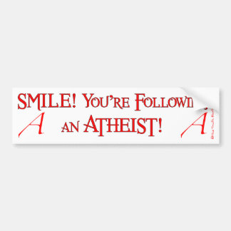 Smile Atheist Bumper Sticker