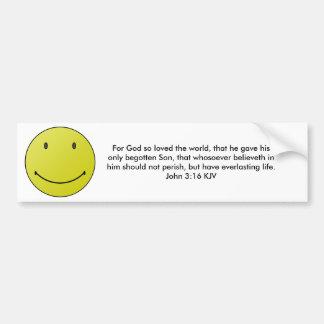 Smile Because God Loves You Bumper Sticker